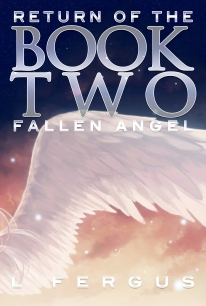 The second book in the Return of the Fallen Angel series.