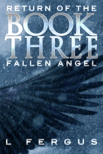The third book in the Return of the Fallen Angel series.